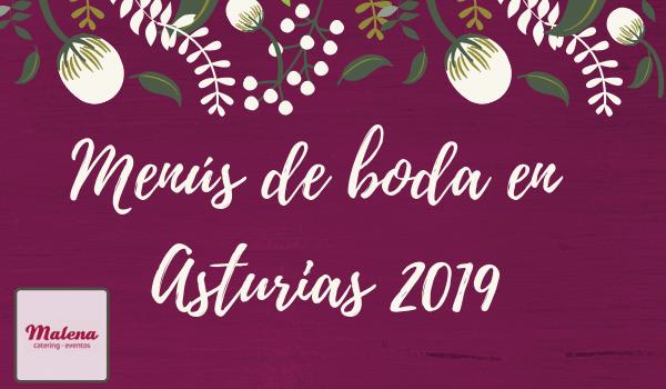 Menús de boda en Asturias 2019