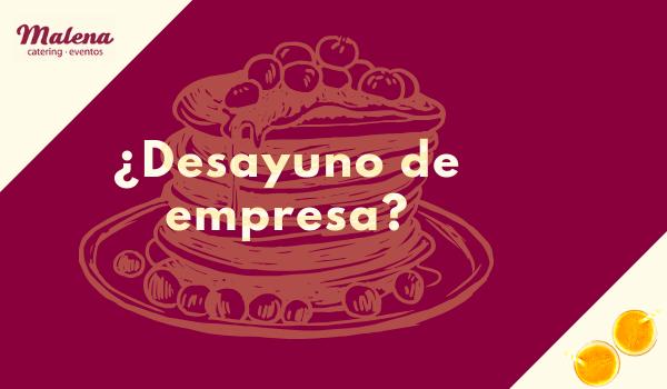 Organizar desayunos de empresa en Asturias